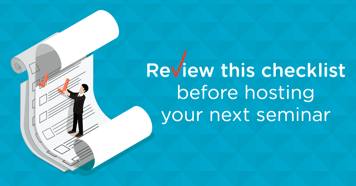 Review this checklist before hosting your next financial planning seminar