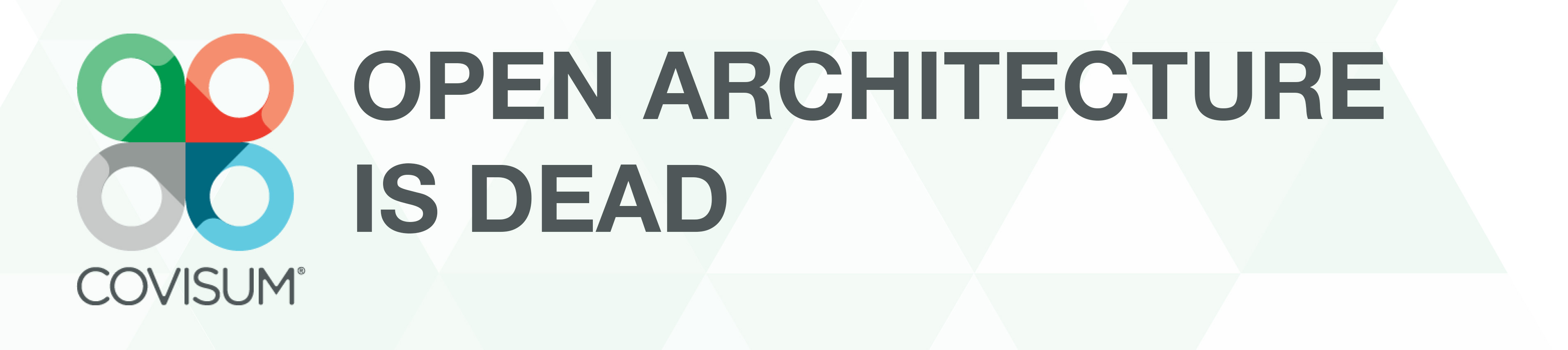 open-architecture-is-dead-download