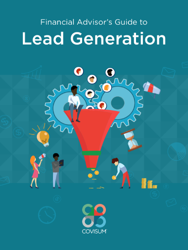 The Financial Advisor's Guide to Lead Generation