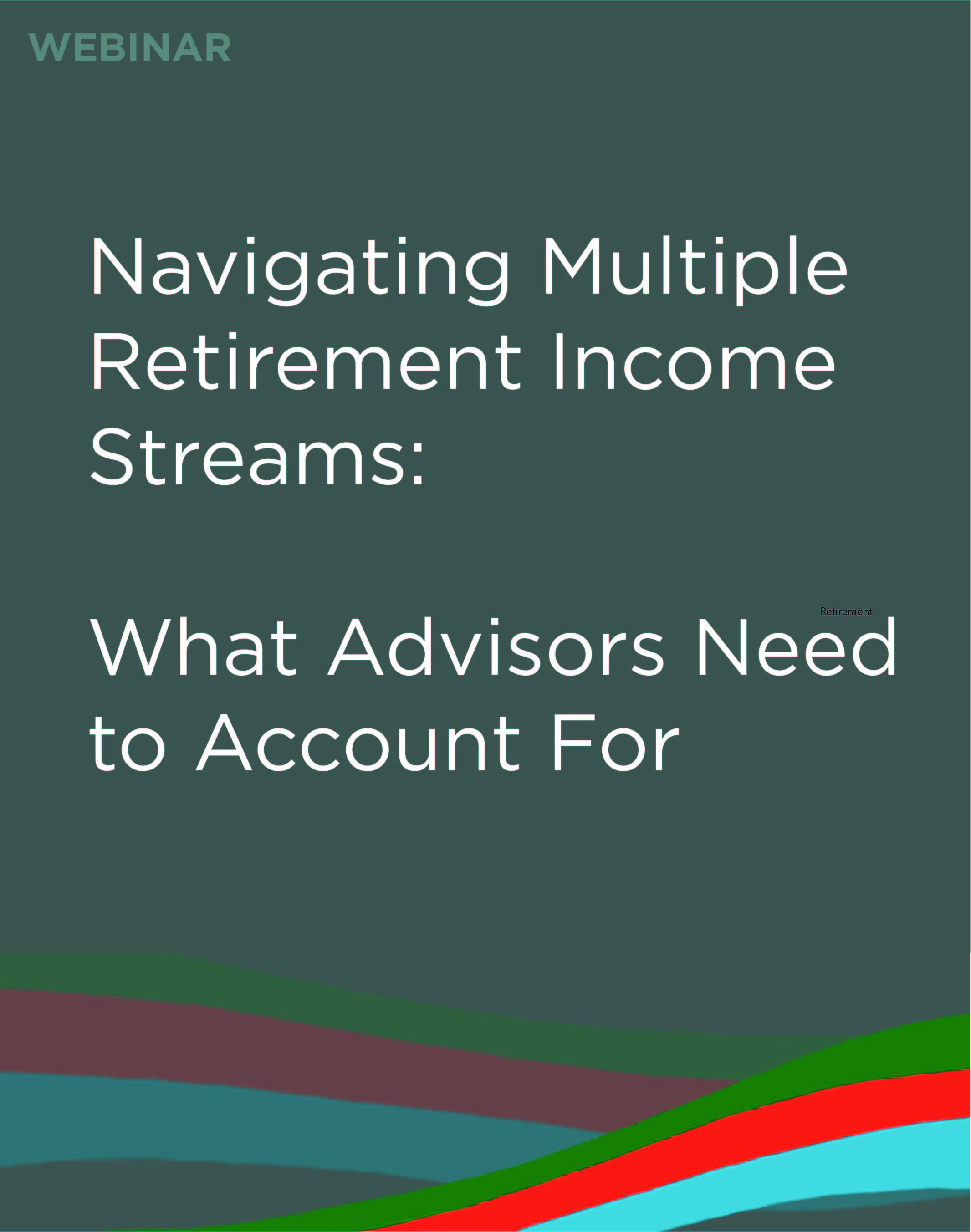 Navigating Multiple Retirement Income Streams