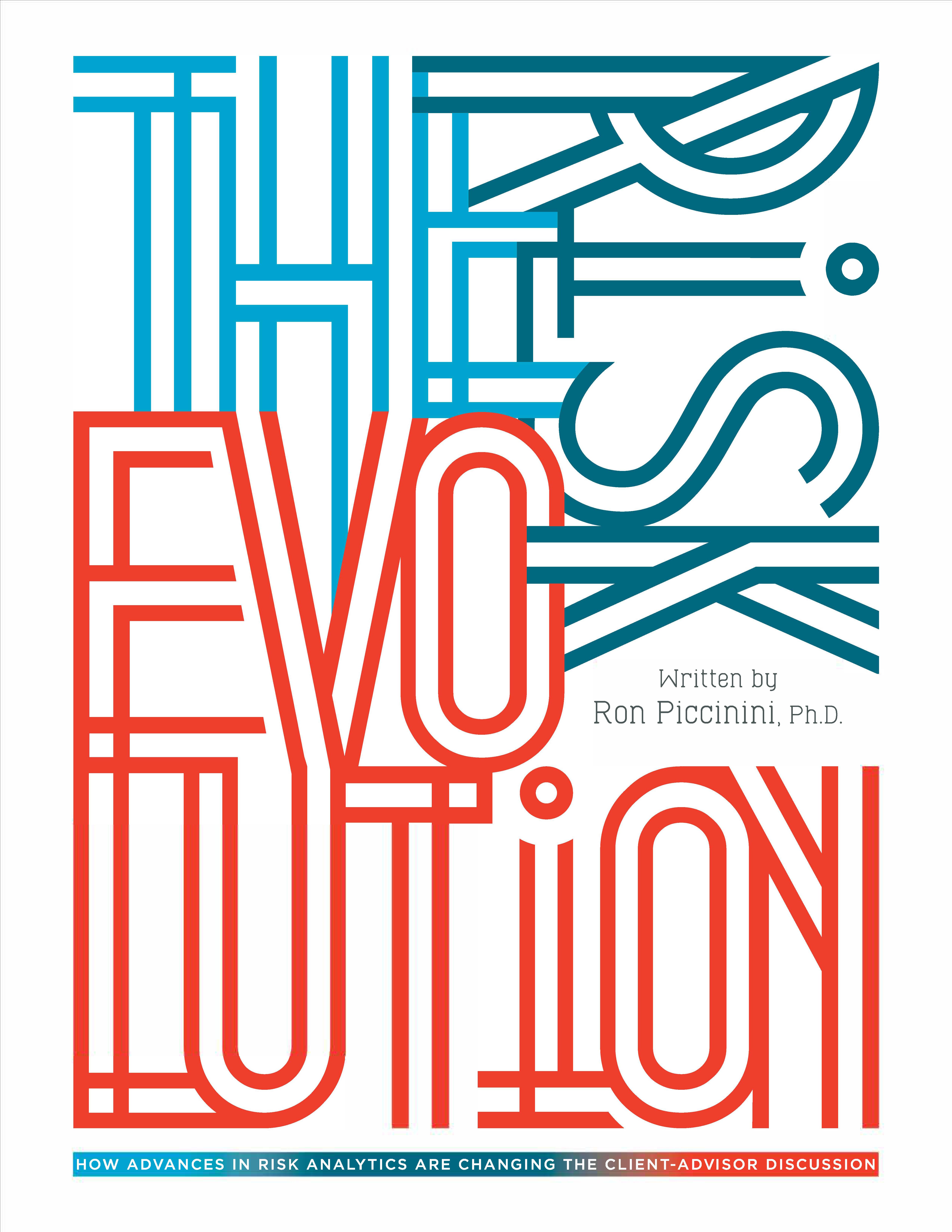 The Risk Evolution