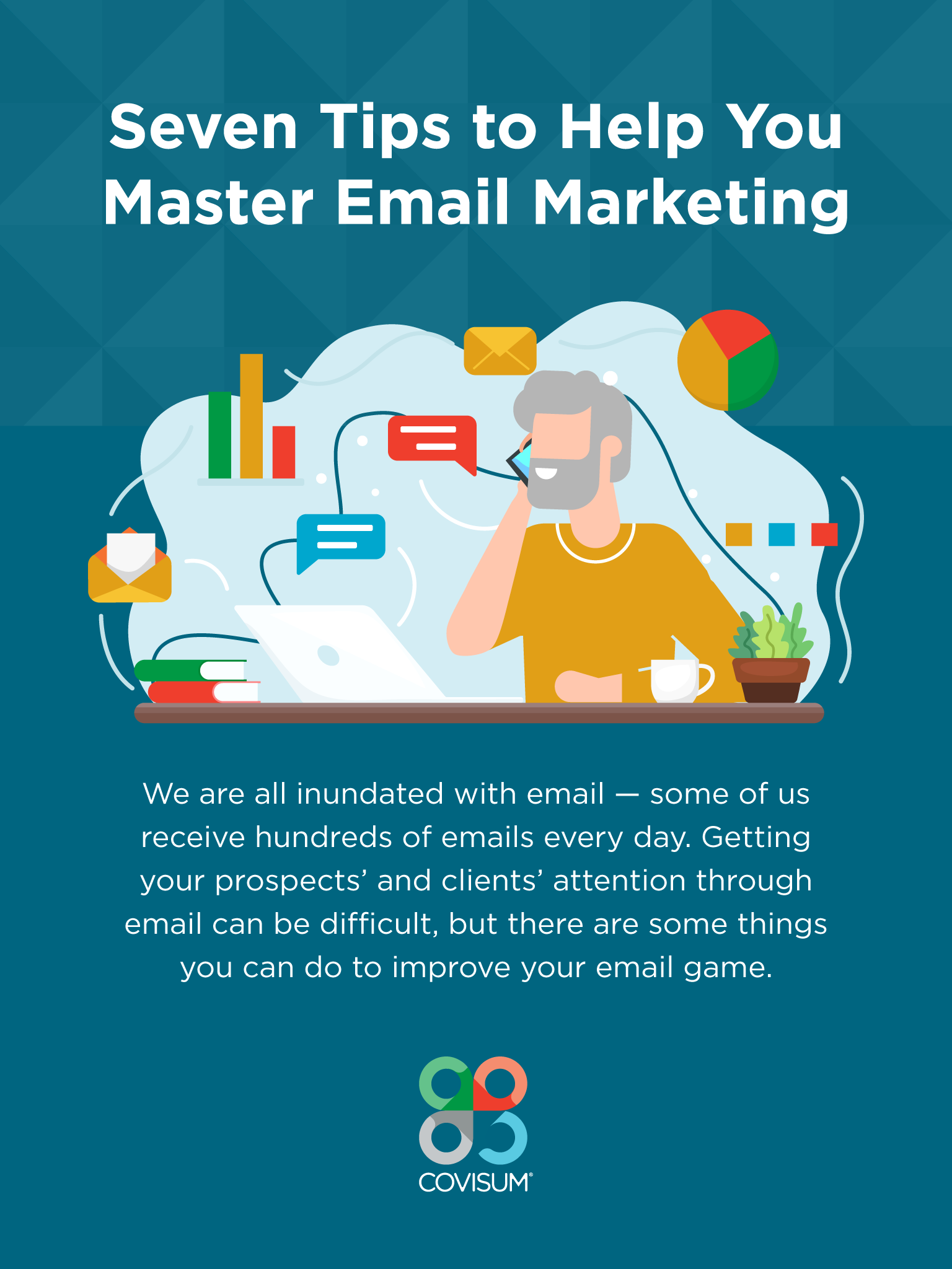 Seven Tips to Help You Master Email Marketing