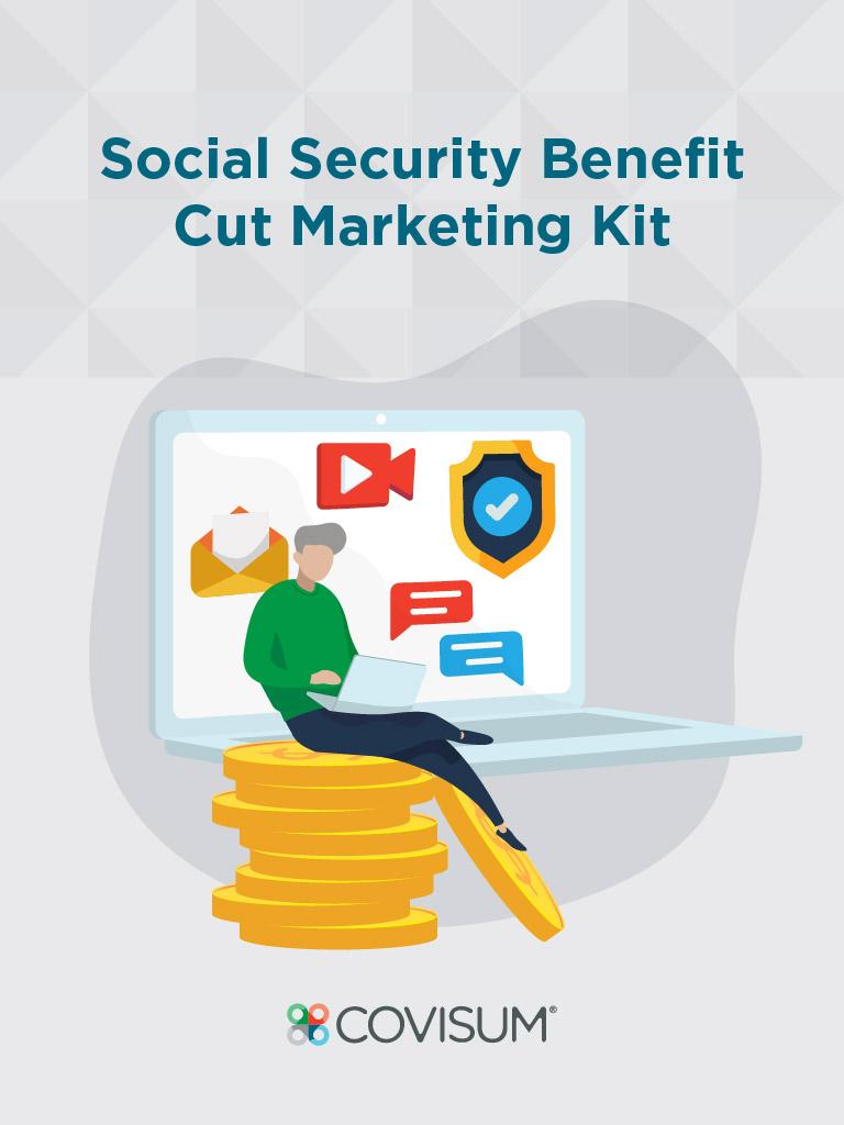 Social Security Benefit Cut Marketing Kit