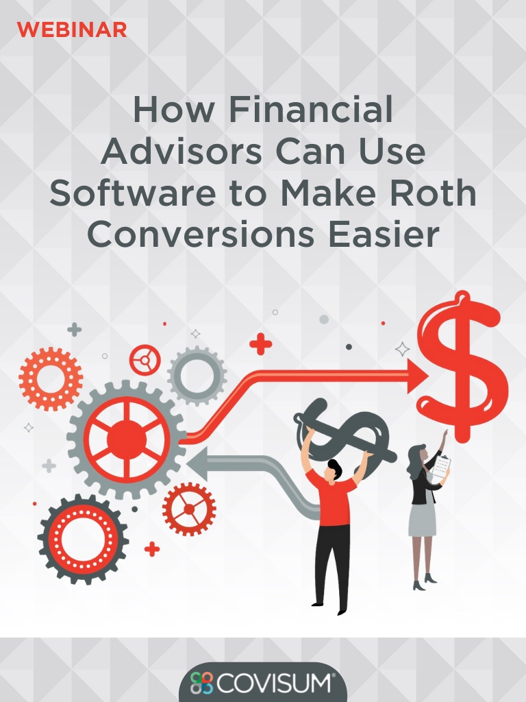 How You Can Use Software to Make Roth Conversions Easier